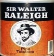 SIR WALTER RALEIGH 14 OZ CAN