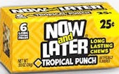NOW OR LATER TROPICAL BOX 24/.25