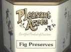 PLEASANT ACRES WHOLE FIG PRESERVES